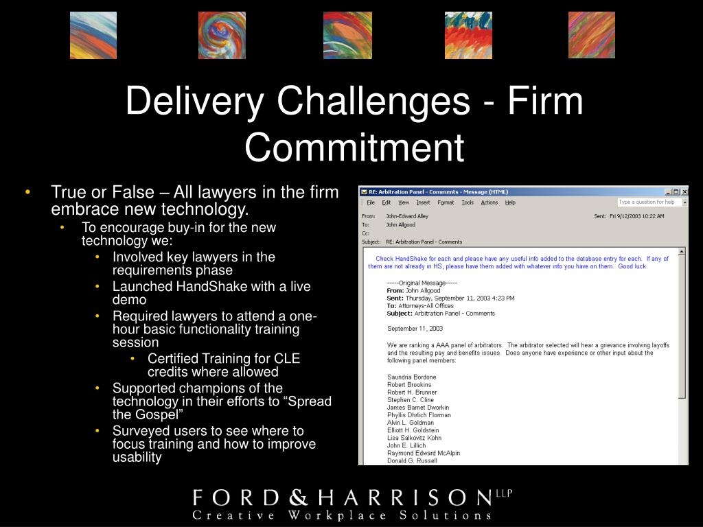 Delivery Challenges - Firm Commitment