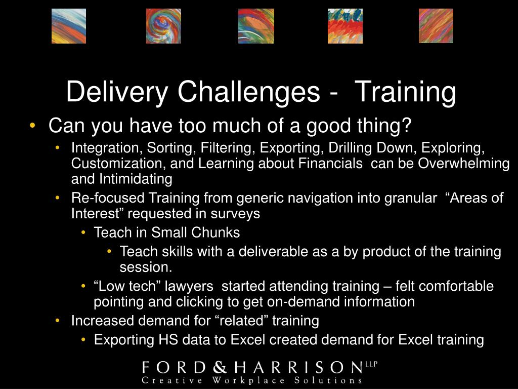 Delivery Challenges -  Training