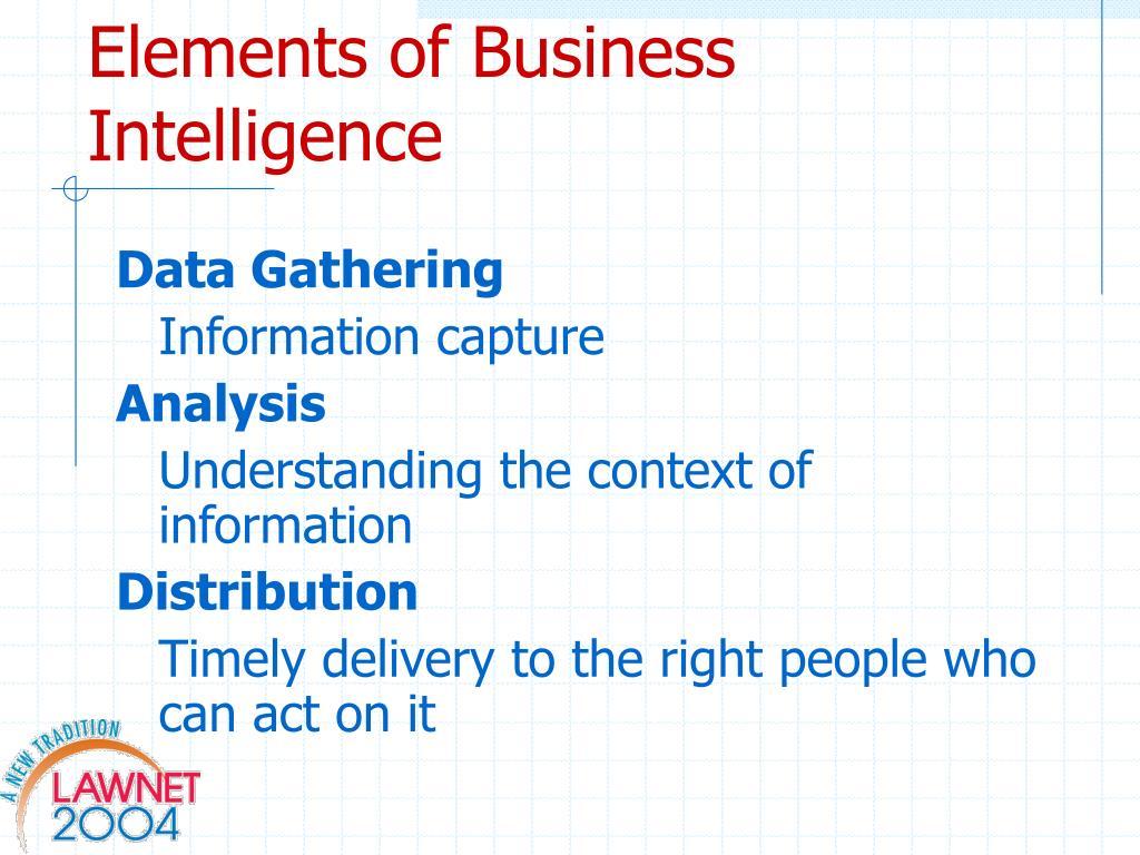 Elements of Business Intelligence