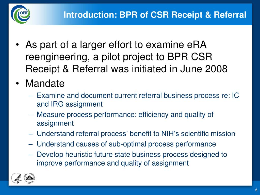 Introduction: BPR of CSR Receipt & Referral