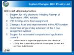 system changes drr priority list