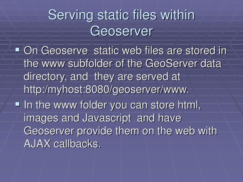 Serving static files within Geoserver