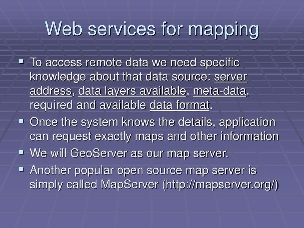 Web services for mapping