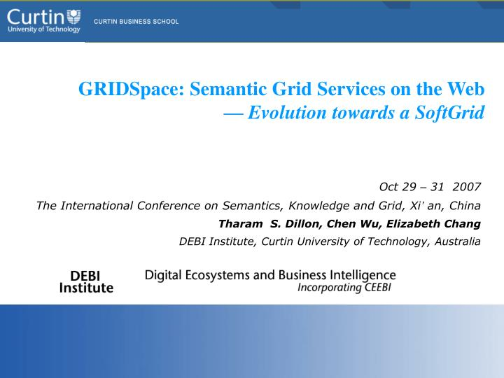 Gridspace semantic grid services on the web evolution towards a softgrid