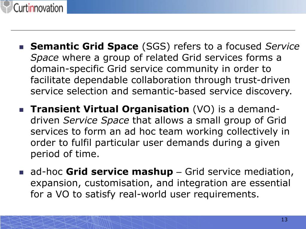 Semantic Grid Space