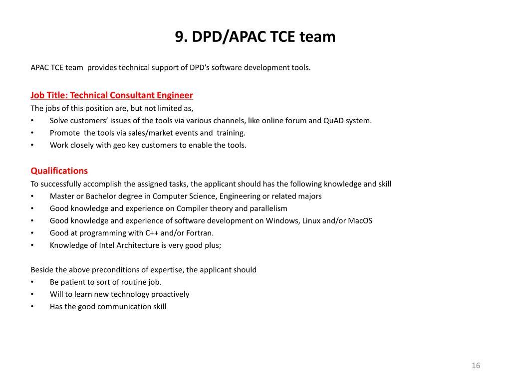 9. DPD/APAC TCE team