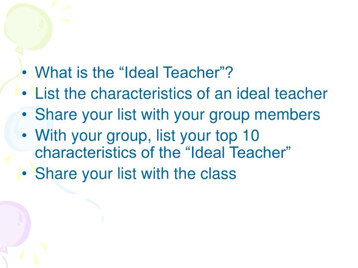 "What is the ""Ideal Teacher""?"