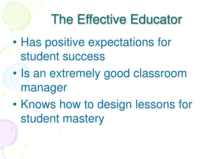 The Effective Educator