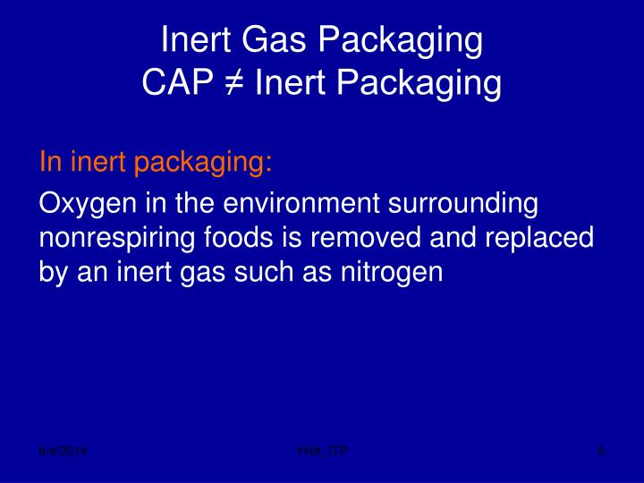 Inert Gas Packaging