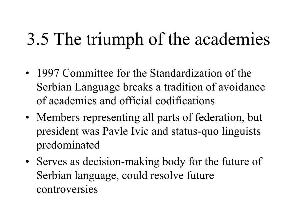 3.5 The triumph of the academies