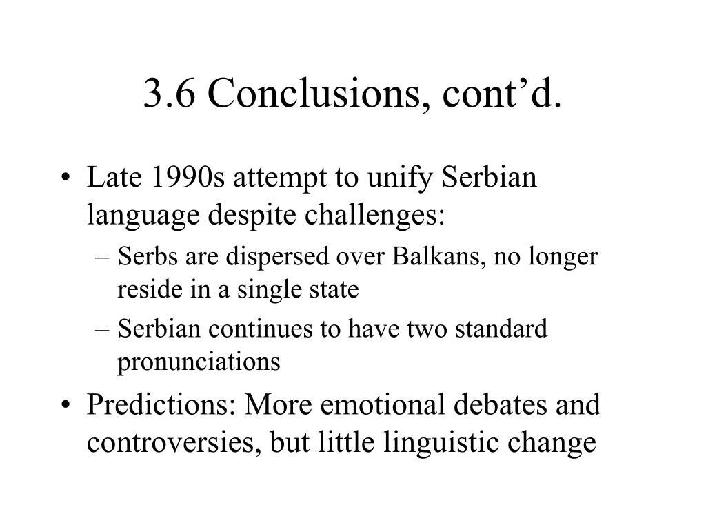 3.6 Conclusions, cont'd.