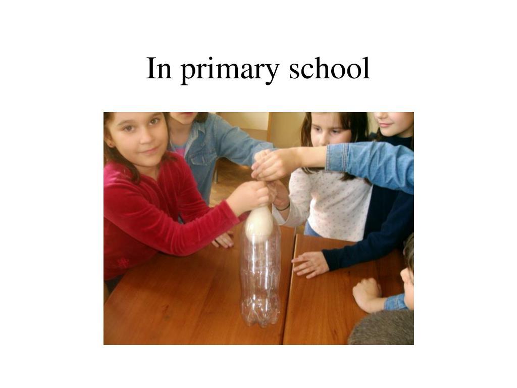 In primary school
