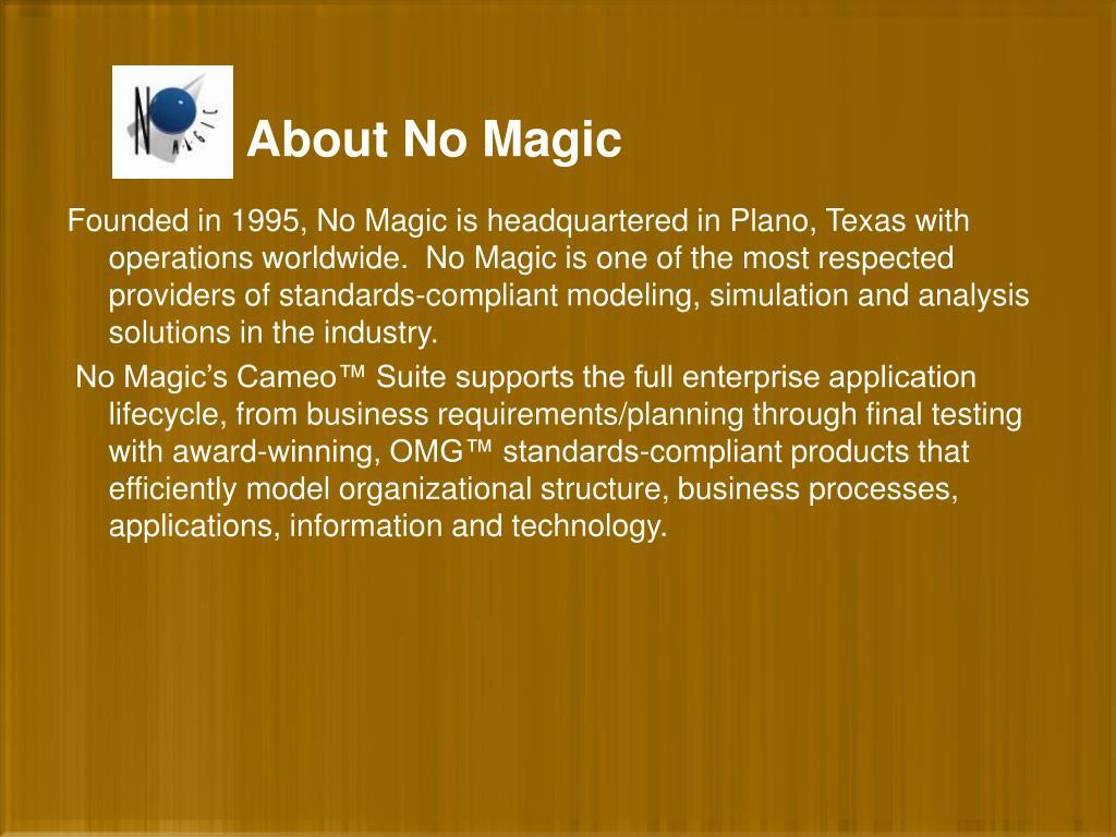 About No Magic