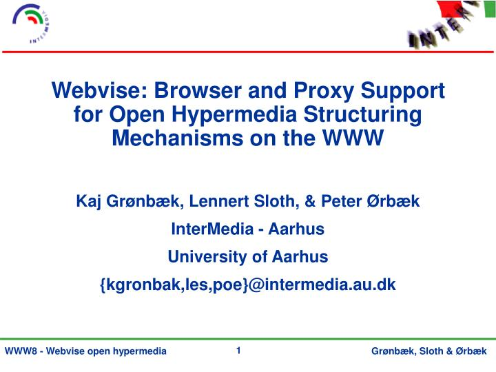Webvise browser and proxy support for open hypermedia structuring mechanisms on the www