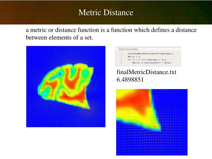 Metric Distance