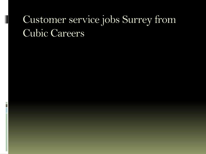 Customer service jobs surrey from cubic careers l.jpg