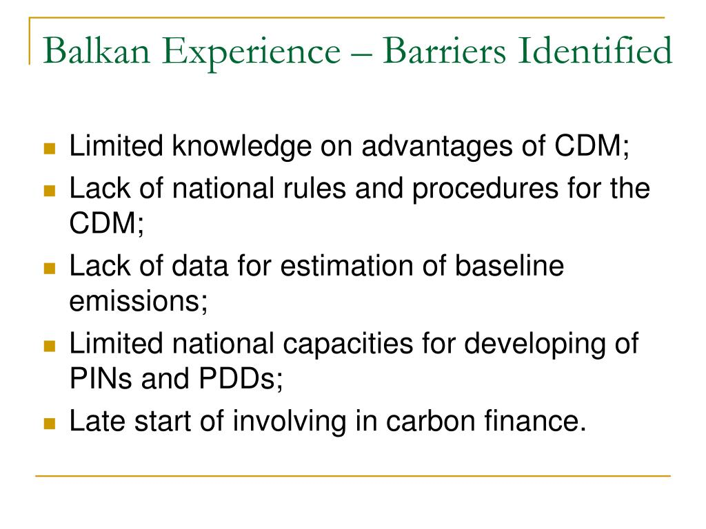 Balkan Experience – Barriers Identified