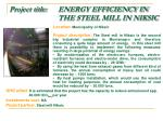 project title energy efficiency in the steel mill in niksic