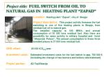 project title fuel switch from oil to natural gas in heating plant zapad