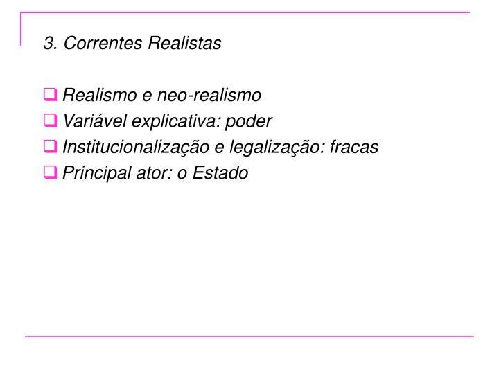 3. Correntes Realistas