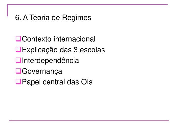 6. A Teoria de Regimes