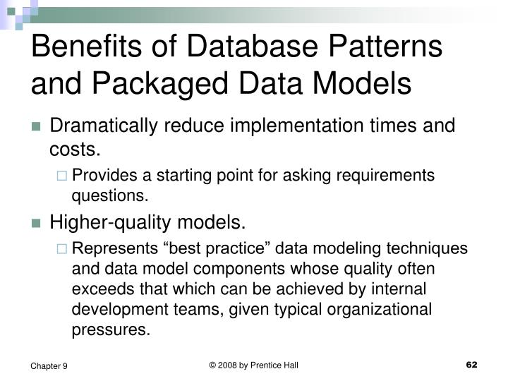 Benefits of Database Patterns and Packaged Data Models