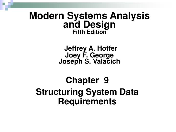 Chapter 9 structuring system data requirements