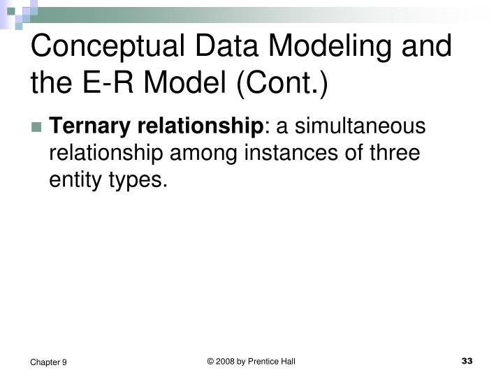Conceptual Data Modeling and the E-R Model (Cont.)