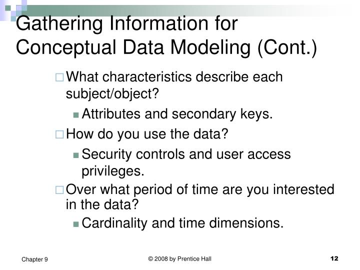 Gathering Information for Conceptual Data Modeling (Cont.)