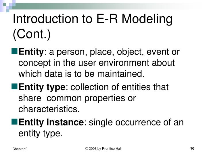Introduction to E-R Modeling (Cont.)