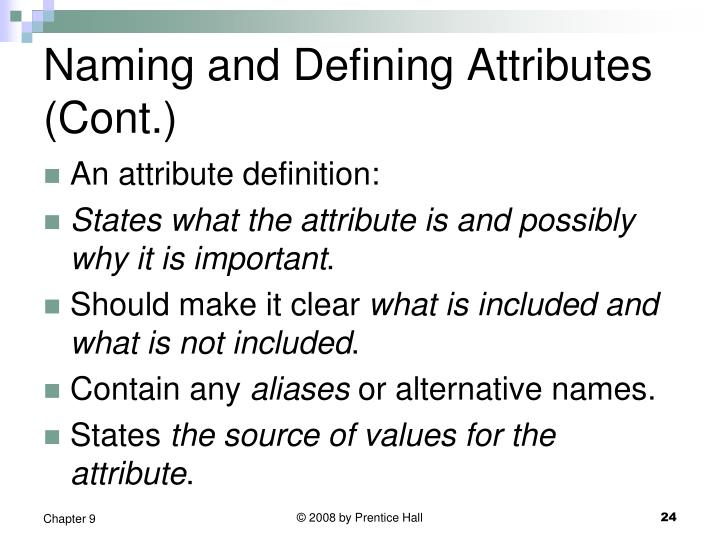 Naming and Defining Attributes (Cont.)