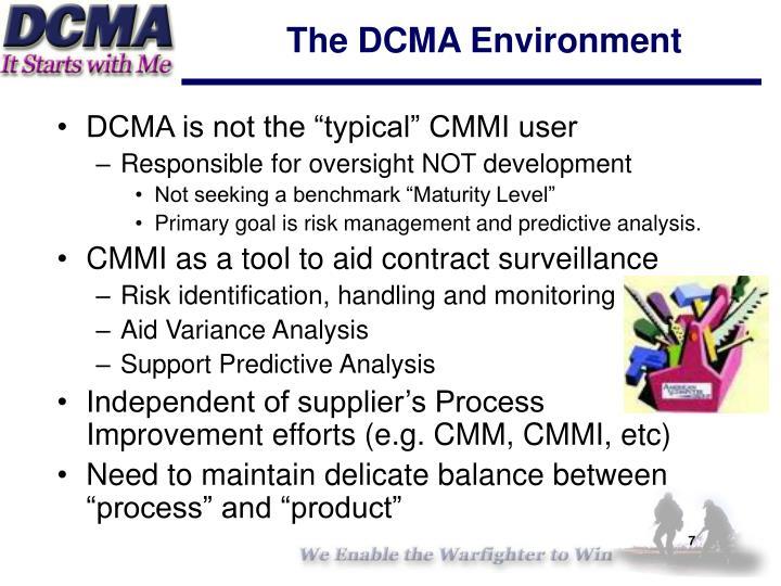 The DCMA Environment