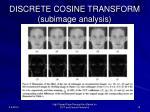 discrete cosine transform subimage analysis