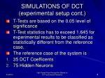simulations of dct experimental setup cont