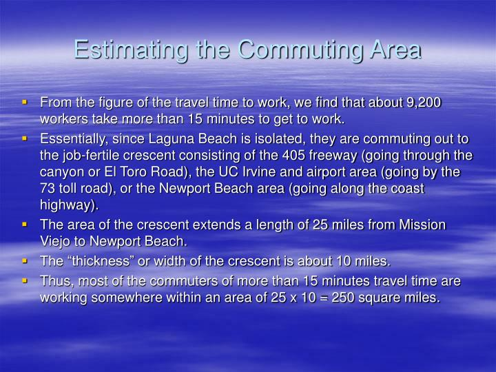 Estimating the Commuting Area