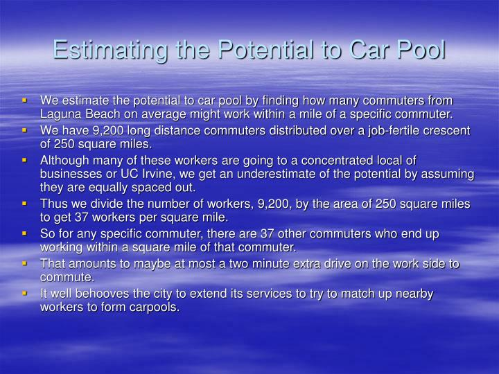 Estimating the Potential to Car Pool