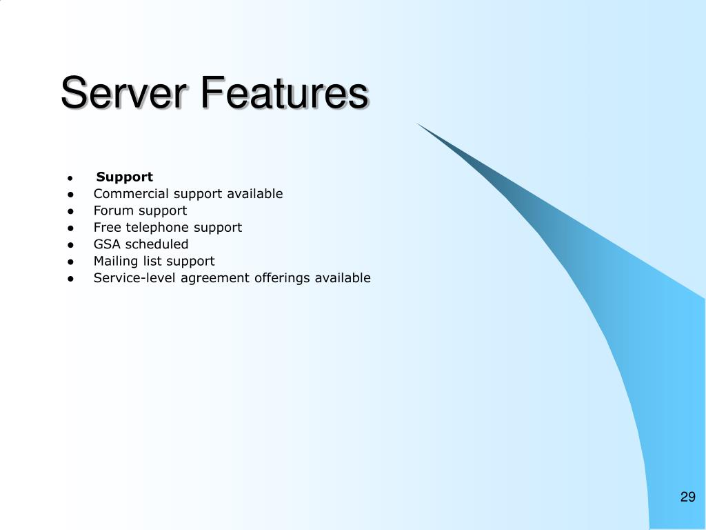Server Features