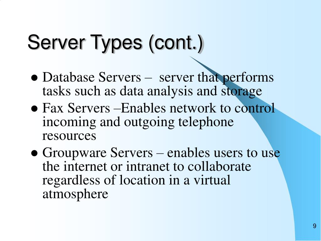 Server Types (cont.)