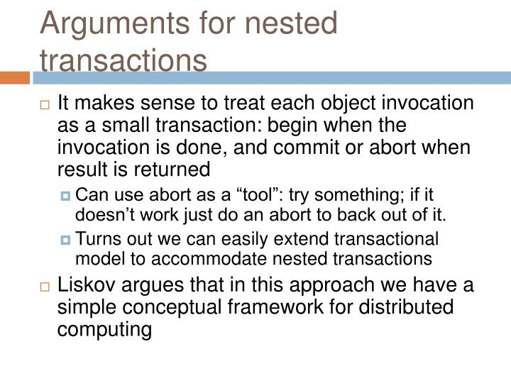 Arguments for nested transactions