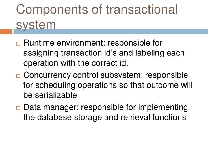 Components of transactional system