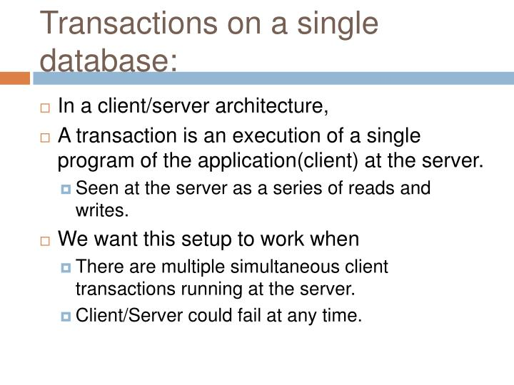 Transactions on a single database: