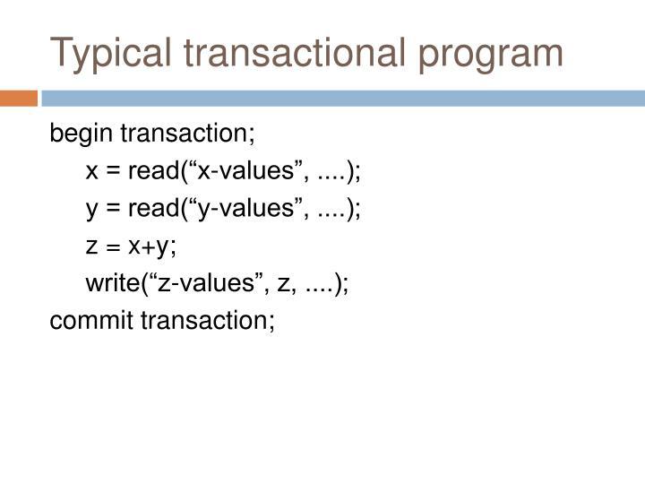 Typical transactional program