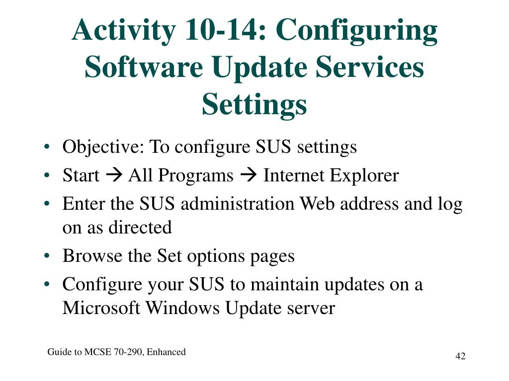 Activity 10-14: Configuring Software Update Services Settings