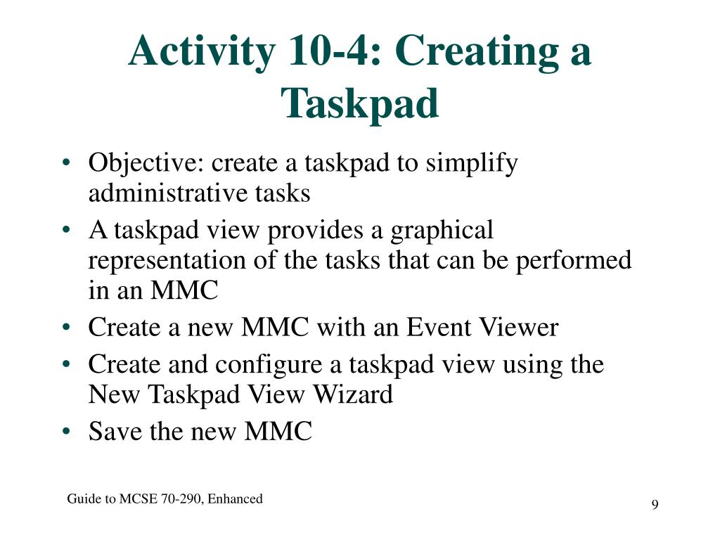 Activity 10-4: Creating a Taskpad