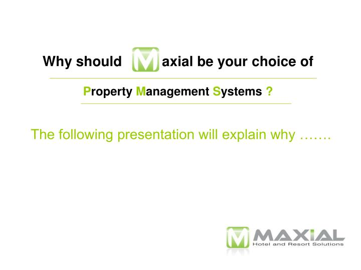 Why should axial be your choice of p roperty m anagement s ystems