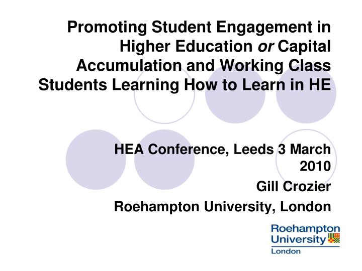 Promoting Student Engagement in Higher Education