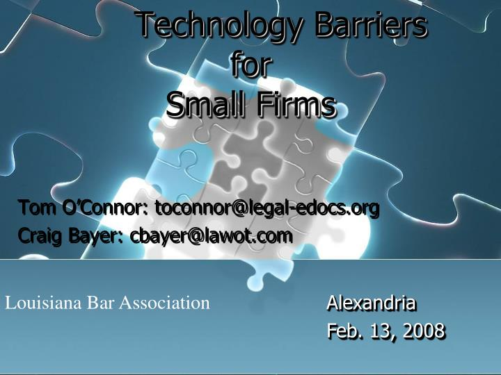 Technology barriers for small firms l.jpg