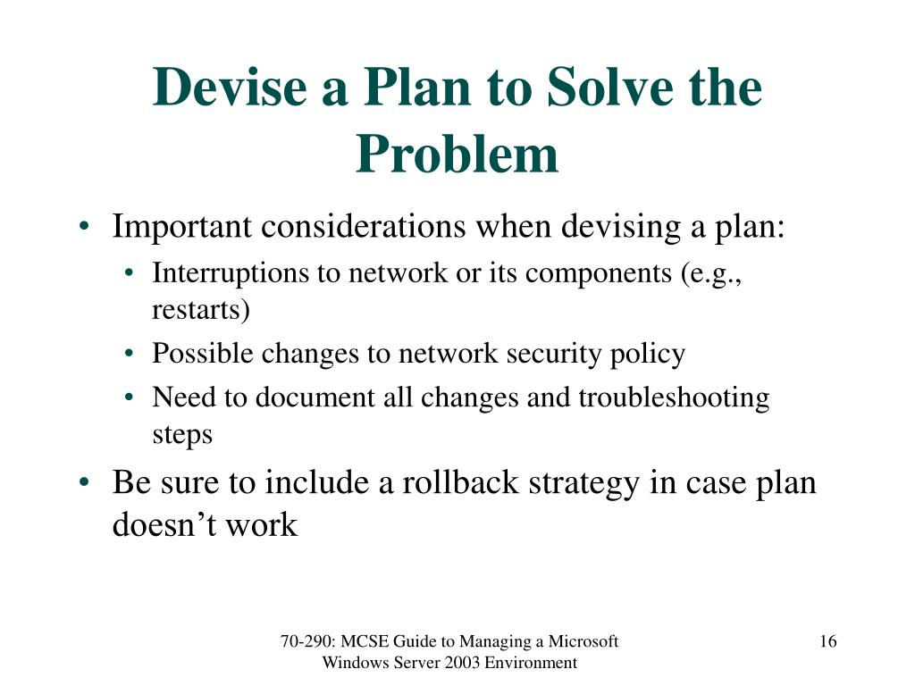 Devise a Plan to Solve the Problem