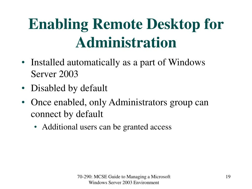 Enabling Remote Desktop for Administration