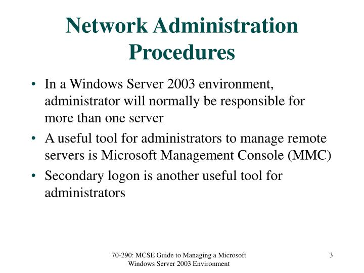 Network administration procedures